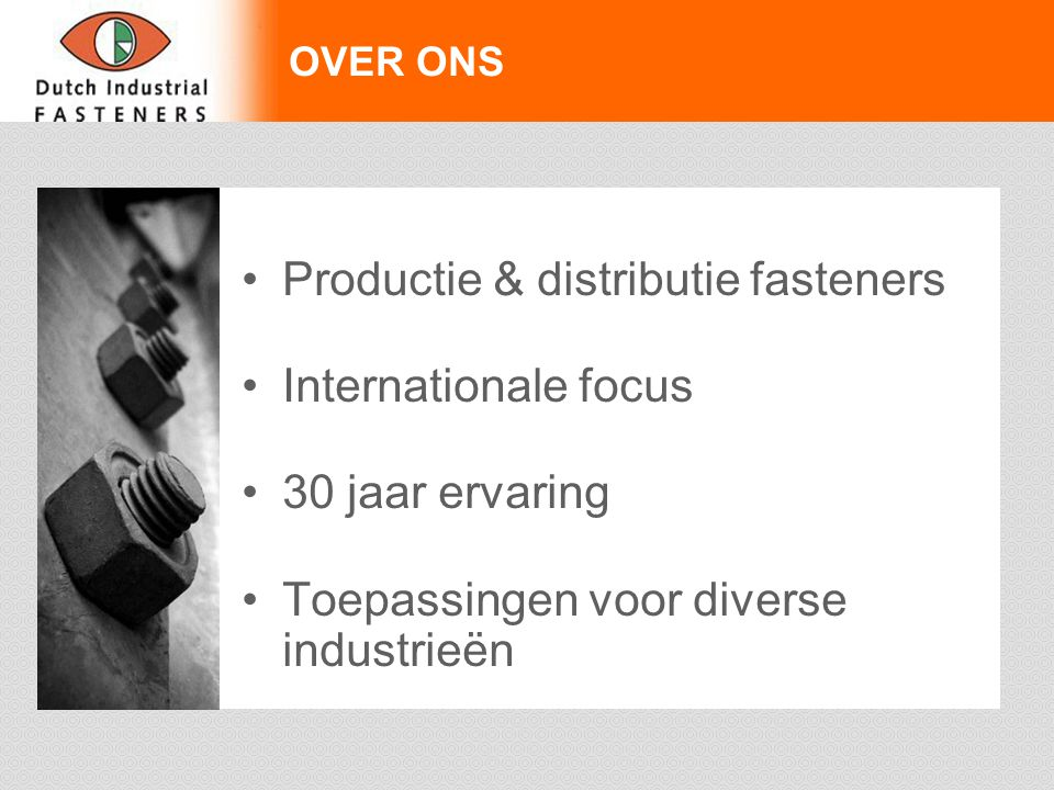 Productie & distributie fasteners Internationale focus