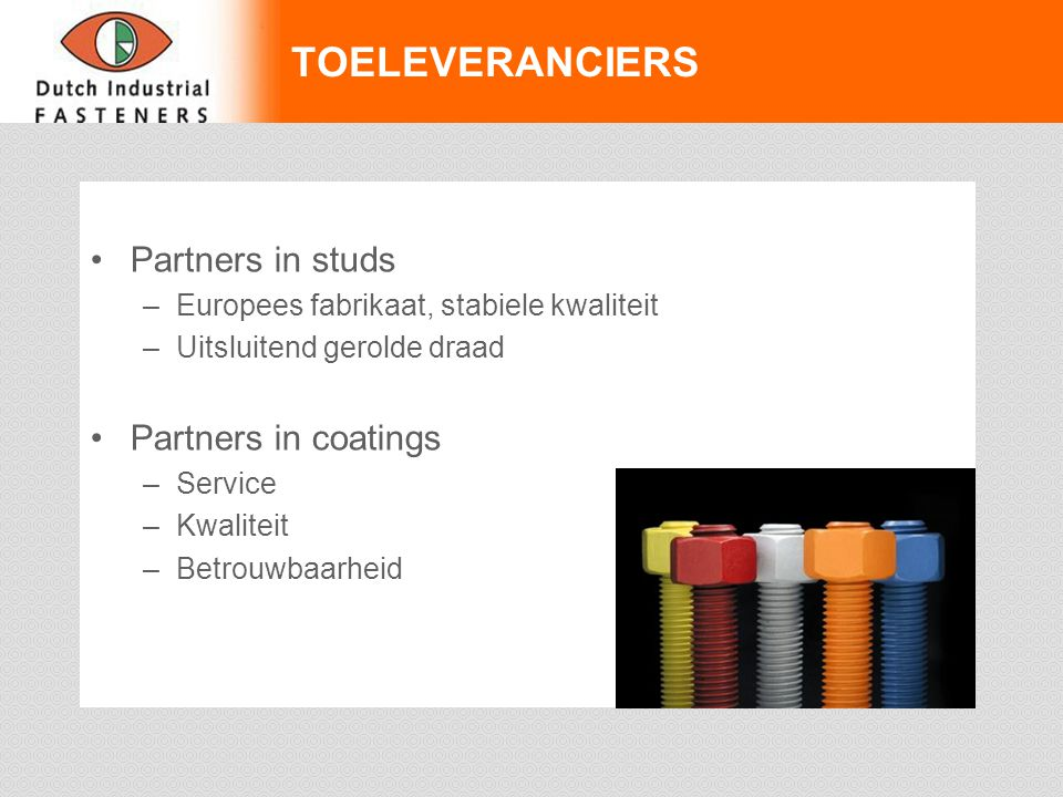 TOELEVERANCIERS Partners in studs Partners in coatings