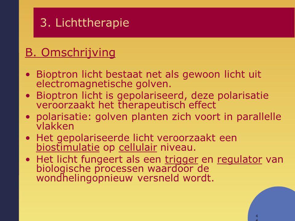 3. Lichttherapie B. Omschrijving