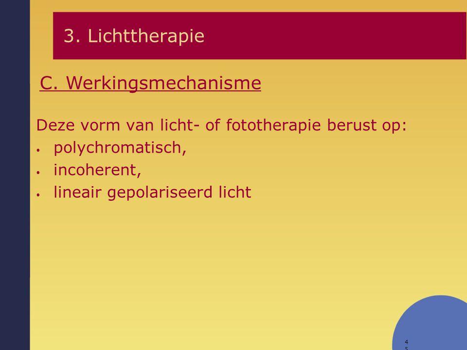 3. Lichttherapie C. Werkingsmechanisme