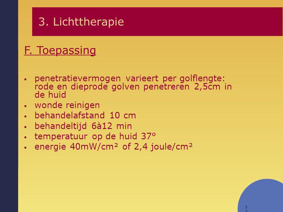 3. Lichttherapie F. Toepassing