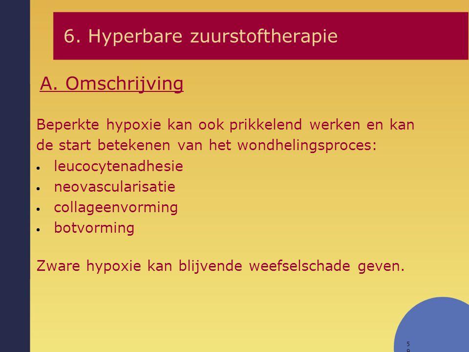 6. Hyperbare zuurstoftherapie