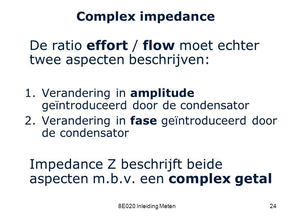 De ratio effort / flow moet echter twee aspecten beschrijven: