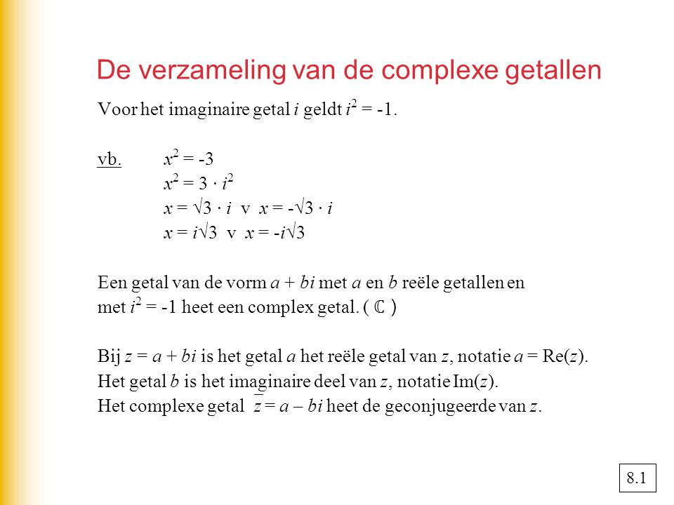 De verzameling van de complexe getallen