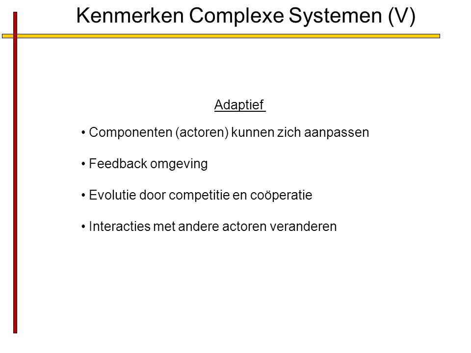 Kenmerken Complexe Systemen (V)