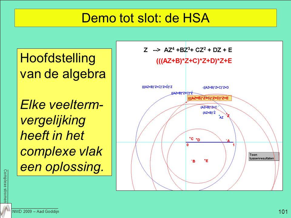 Demo tot slot: de HSA Hoofdstelling van de algebra.