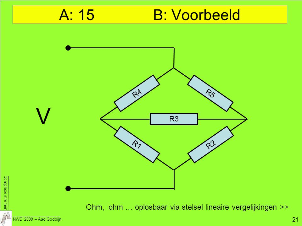 A: 15 B: Voorbeeld R4. R5. V. R3.