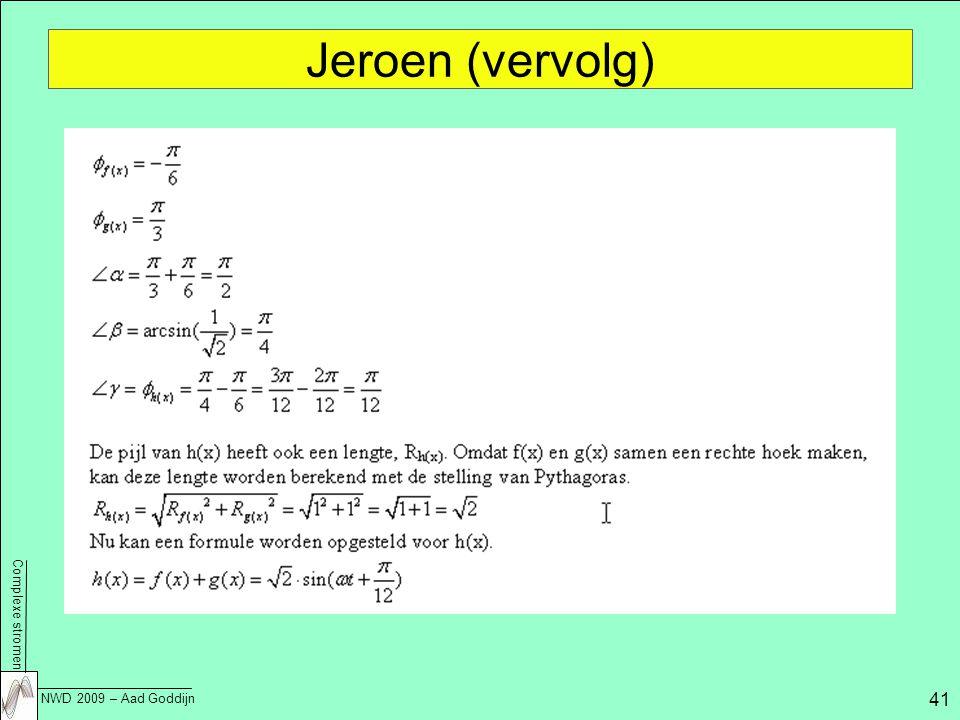 Jeroen (vervolg)