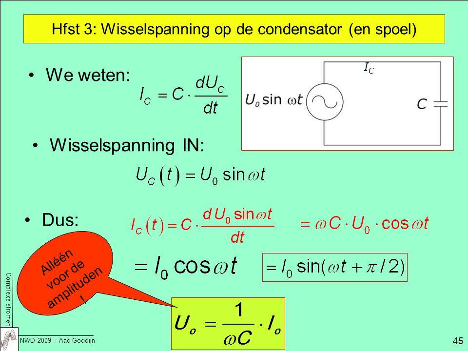 Hfst 3: Wisselspanning op de condensator (en spoel)