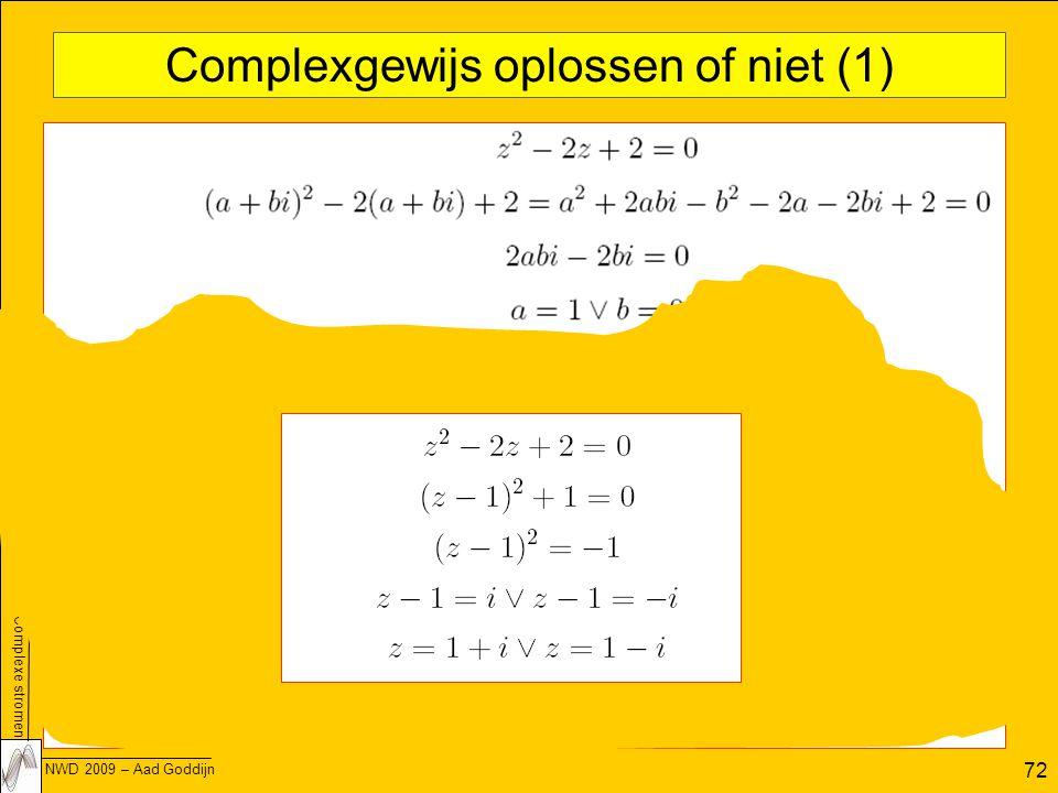 Complexgewijs oplossen of niet (1)