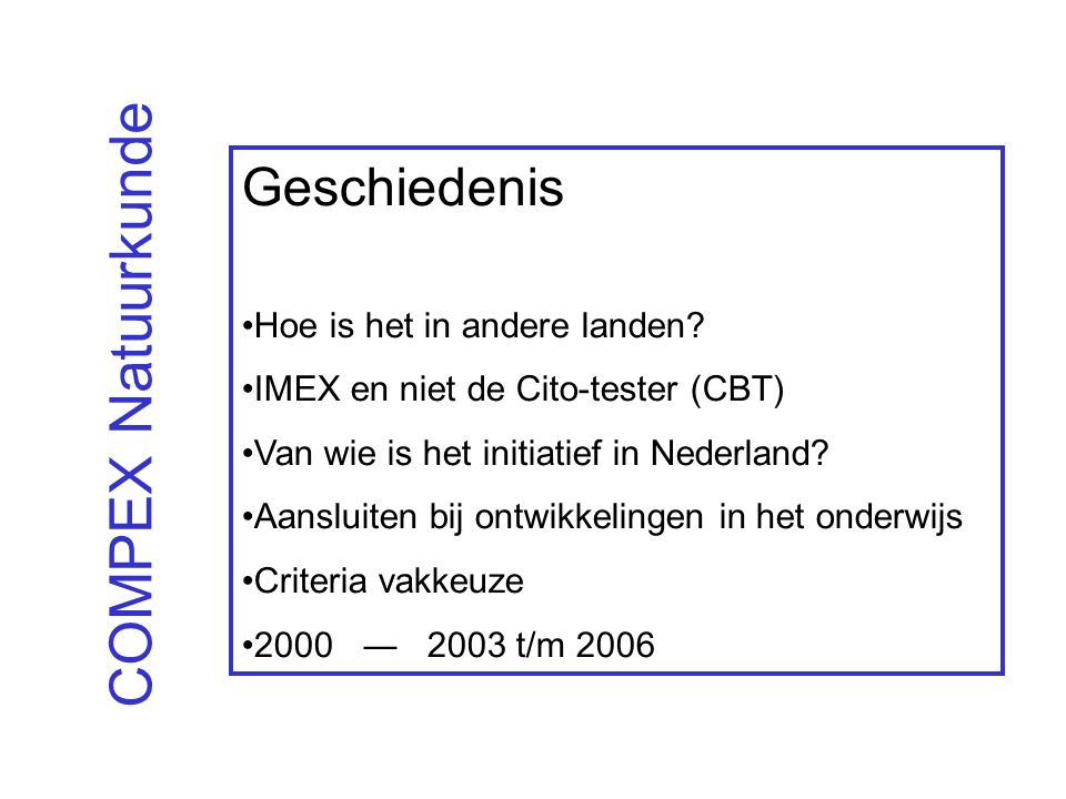 COMPEX Natuurkunde Geschiedenis Hoe is het in andere landen
