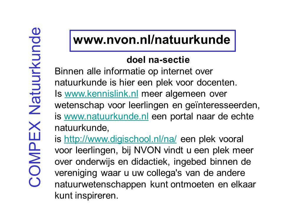 COMPEX Natuurkunde www.nvon.nl/natuurkunde doel na-sectie