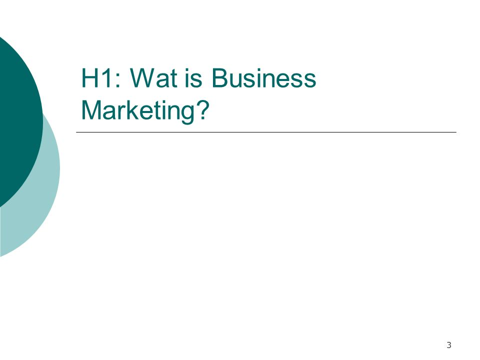 H1: Wat is Business Marketing