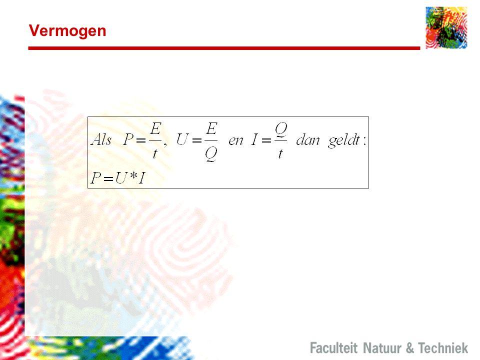 Vermogen Deze formule voor vermogen is alleen geldig voor gelijkspanning/stroom.