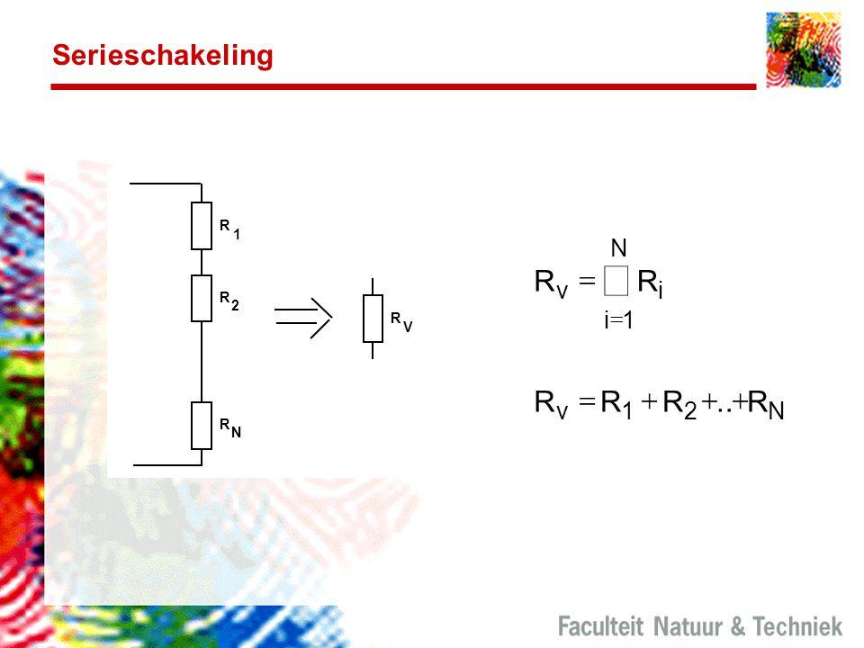 Serieschakeling R 1 2 N V R v i N = + å 1 2 .