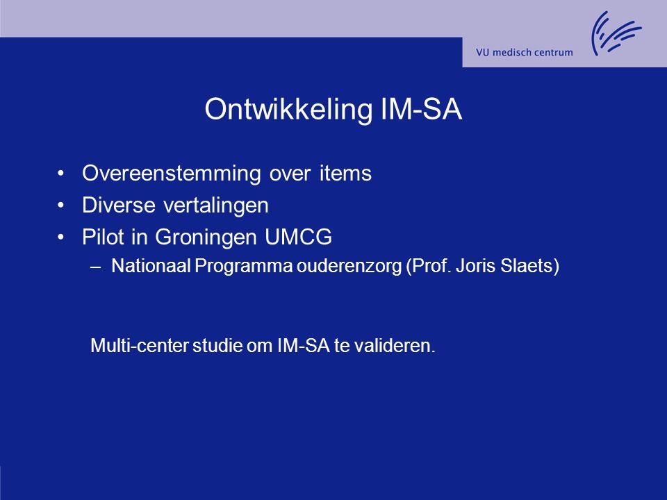 Ontwikkeling IM-SA Overeenstemming over items Diverse vertalingen