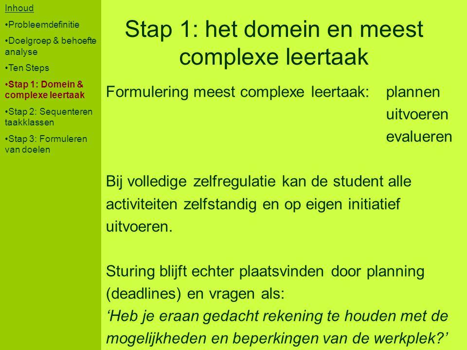Stap 1: het domein en meest complexe leertaak