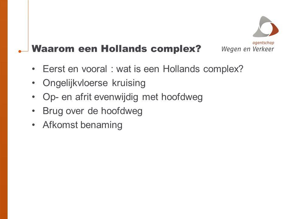 Waarom een Hollands complex