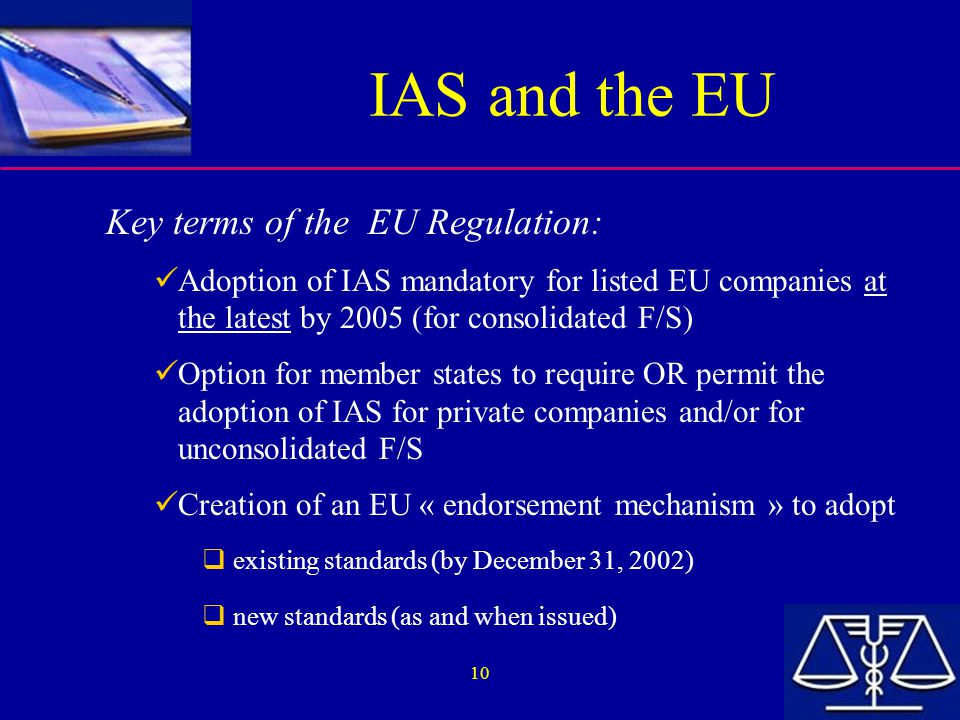 IAS and the EU Key terms of the EU Regulation: