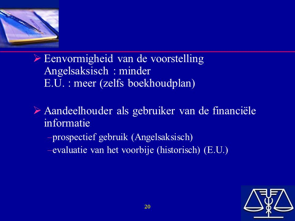 Aandeelhouder als gebruiker van de financiële informatie