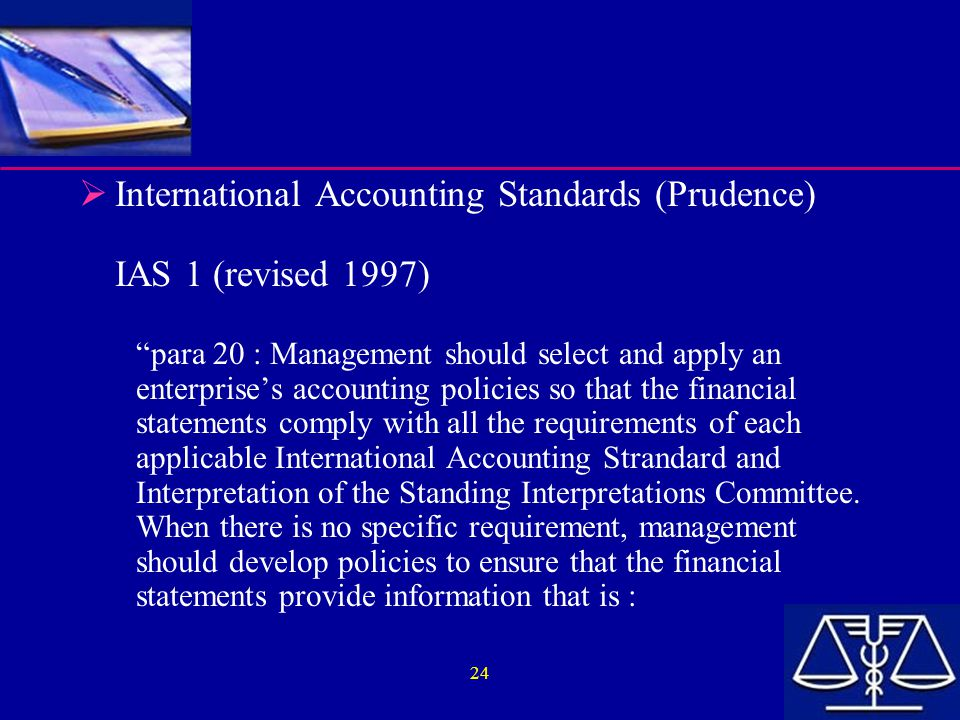 International Accounting Standards (Prudence) IAS 1 (revised 1997)