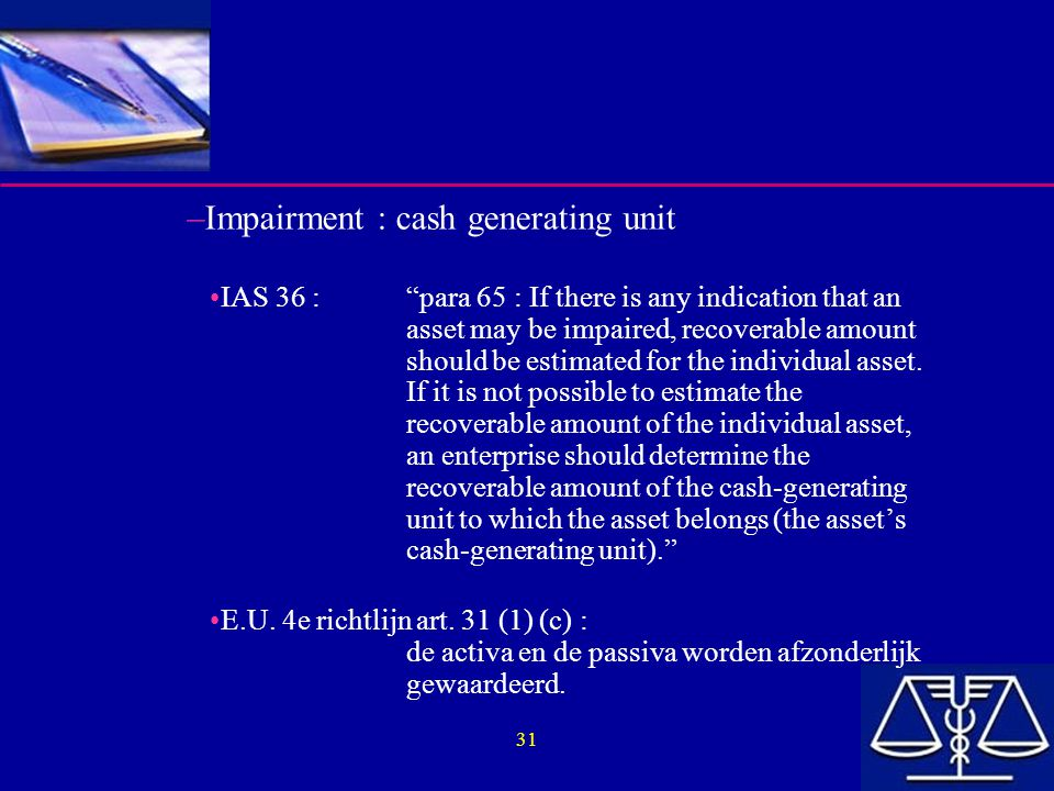 Impairment : cash generating unit