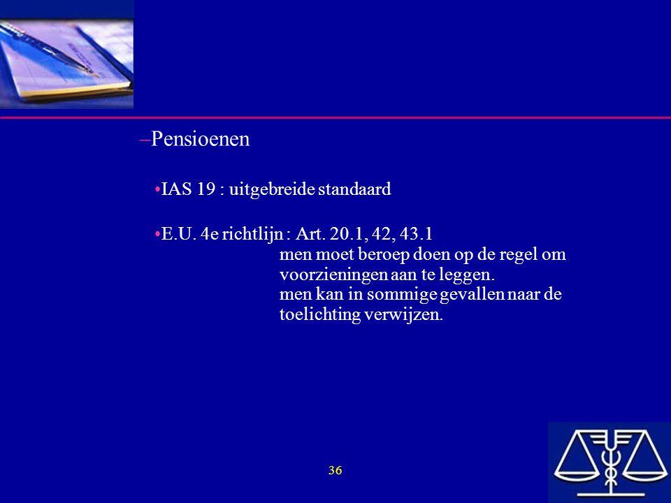 Pensioenen IAS 19 : uitgebreide standaard