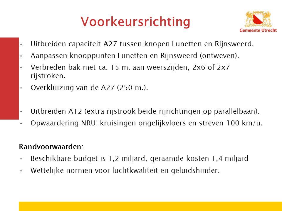 Voorkeursrichting Uitbreiden capaciteit A27 tussen knopen Lunetten en Rijnsweerd. Aanpassen knooppunten Lunetten en Rijnsweerd (ontweven).