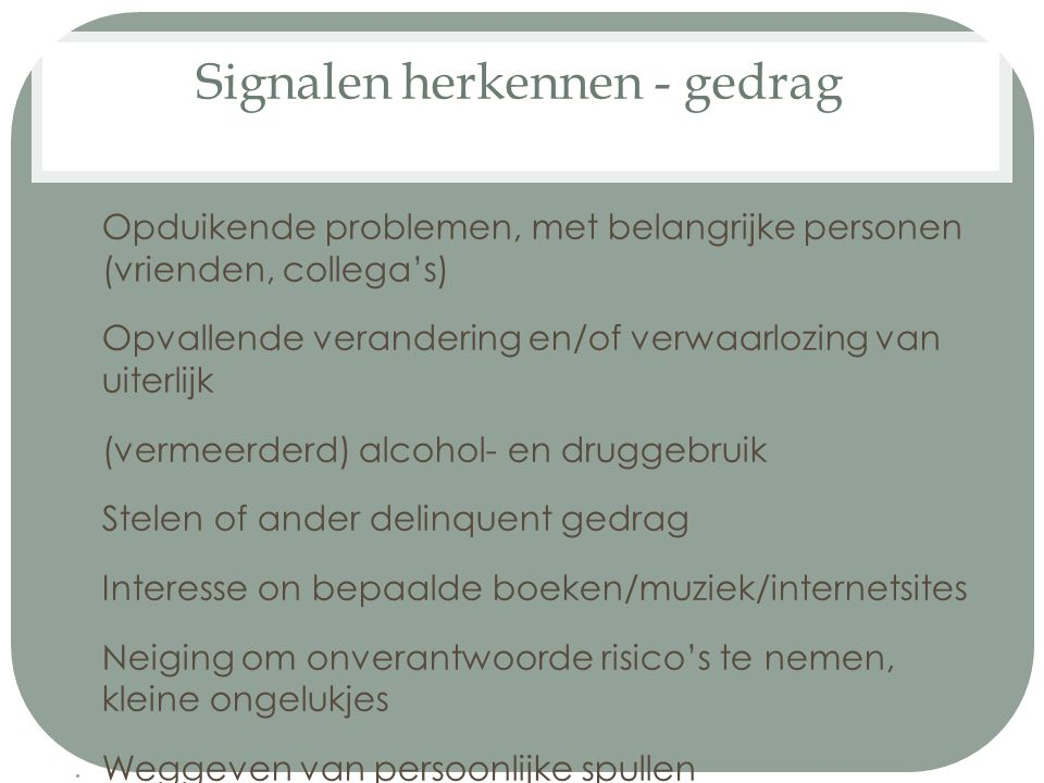 Signalen herkennen - gedrag