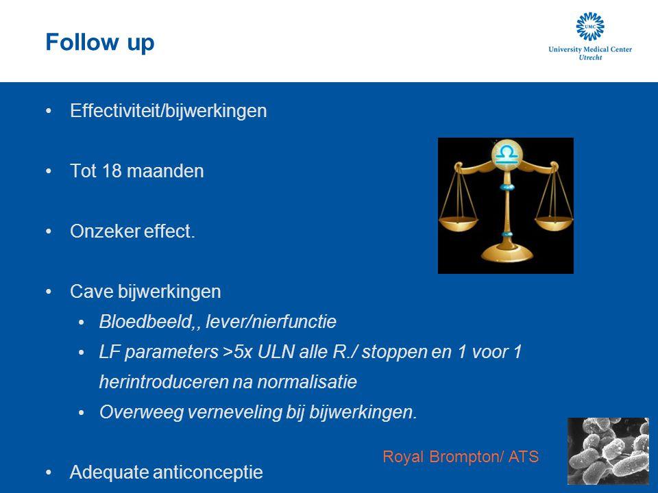 Follow up Effectiviteit/bijwerkingen Tot 18 maanden Onzeker effect.