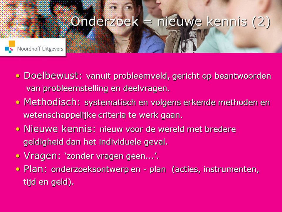 Onderzoek = nieuwe kennis (2)