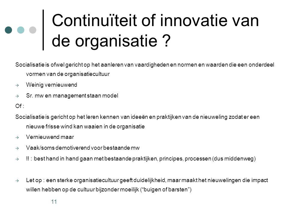 Continuïteit of innovatie van de organisatie