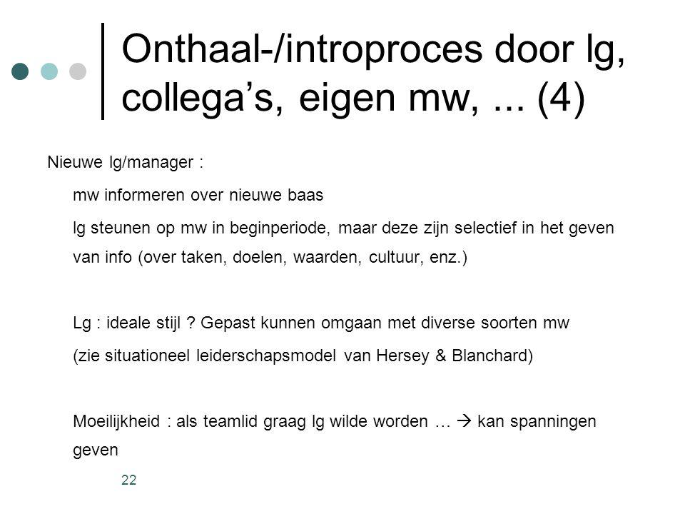 Onthaal-/introproces door lg, collega's, eigen mw, ... (4)