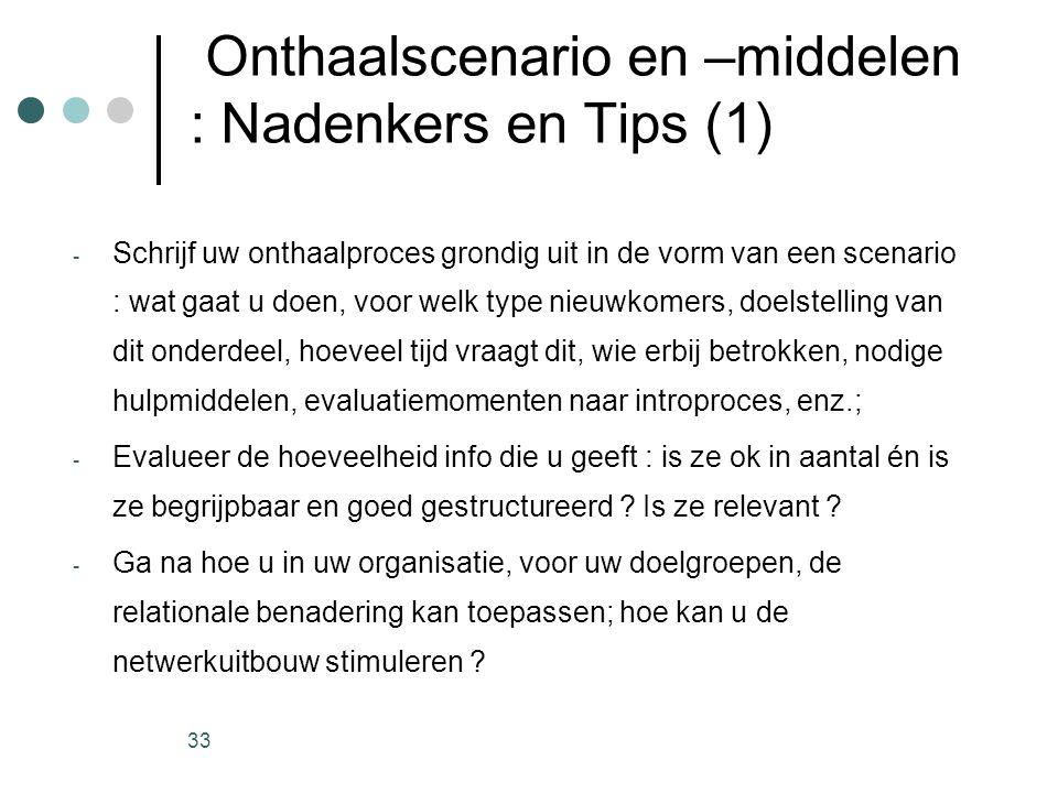 Onthaalscenario en –middelen : Nadenkers en Tips (1)
