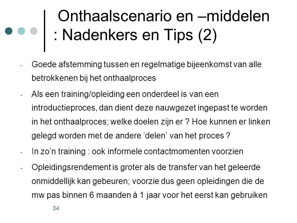 Onthaalscenario en –middelen : Nadenkers en Tips (2)