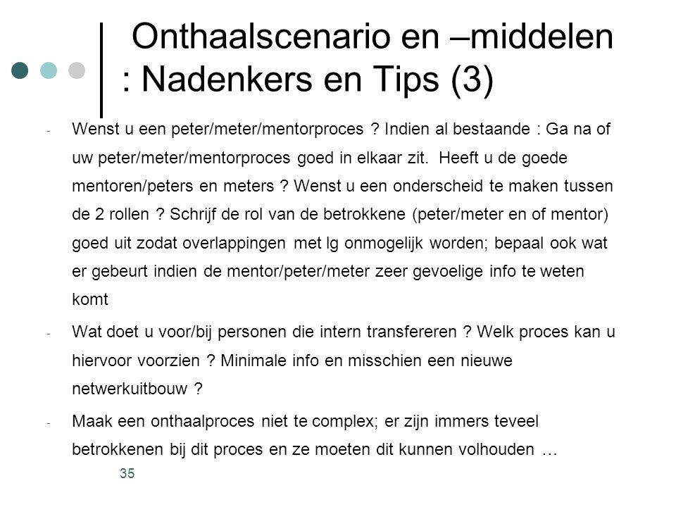 Onthaalscenario en –middelen : Nadenkers en Tips (3)