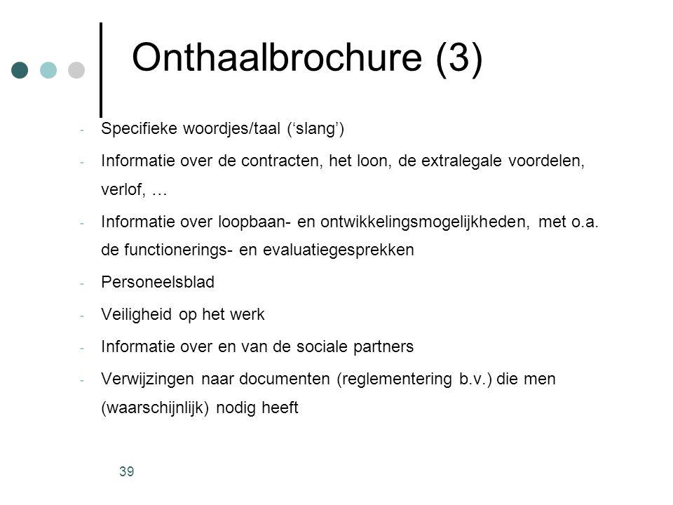 Onthaalbrochure (3) Specifieke woordjes/taal ('slang')