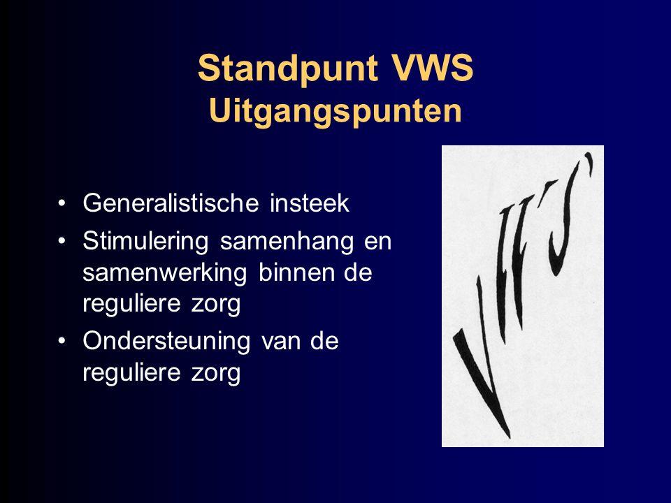 Standpunt VWS Uitgangspunten