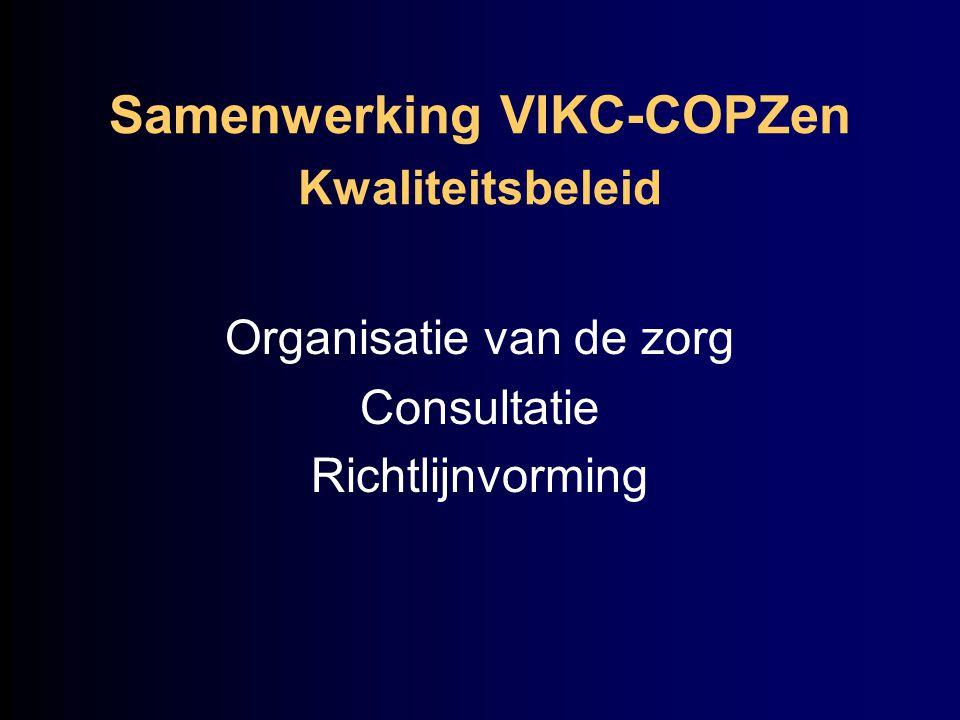 Samenwerking VIKC-COPZen Kwaliteitsbeleid