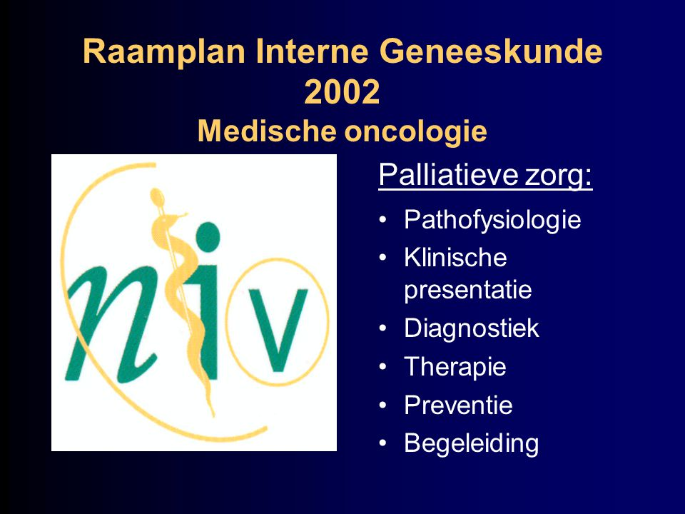 Raamplan Interne Geneeskunde 2002 Medische oncologie