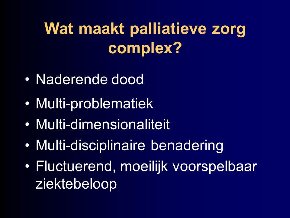 Wat maakt palliatieve zorg complex