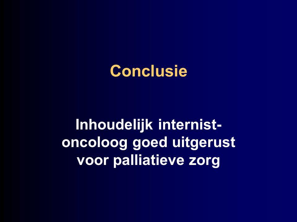 Inhoudelijk internist-oncoloog goed uitgerust voor palliatieve zorg