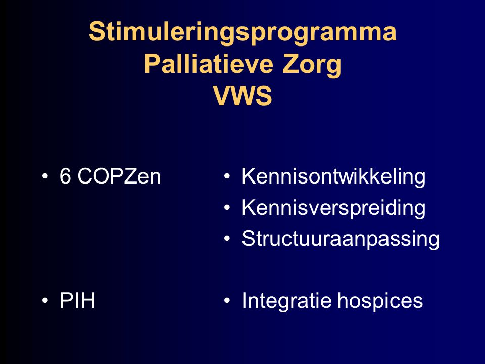 Stimuleringsprogramma Palliatieve Zorg VWS