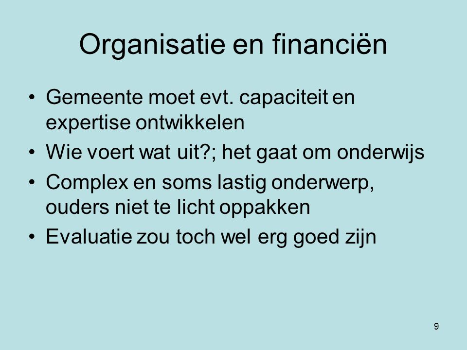 Organisatie en financiën