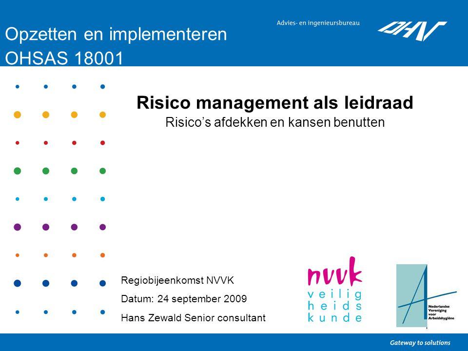 Risico management als leidraad