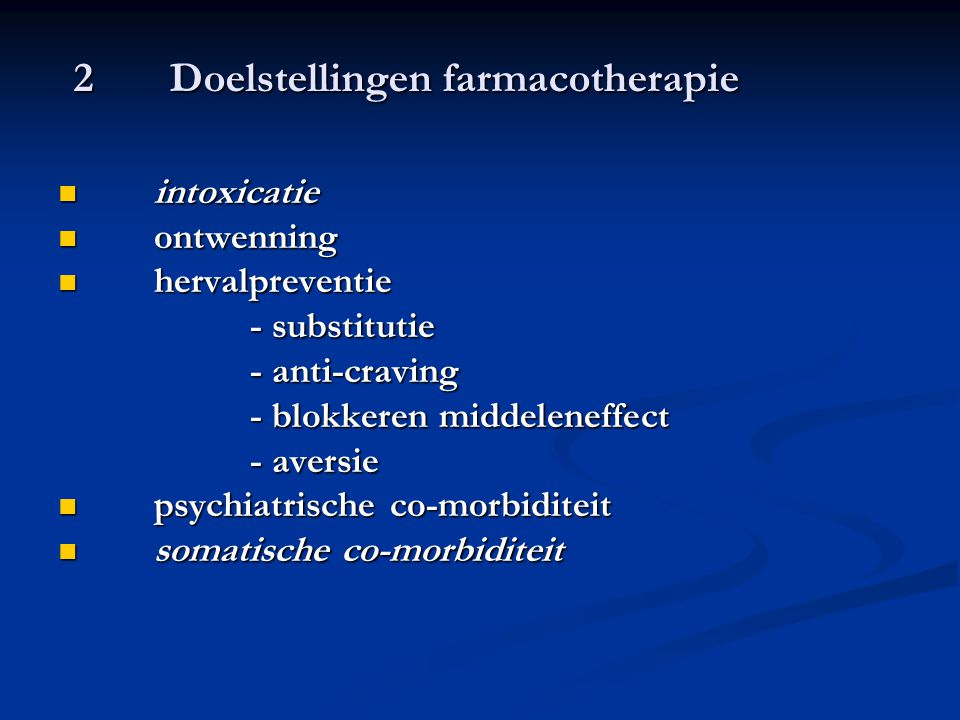 2 Doelstellingen farmacotherapie