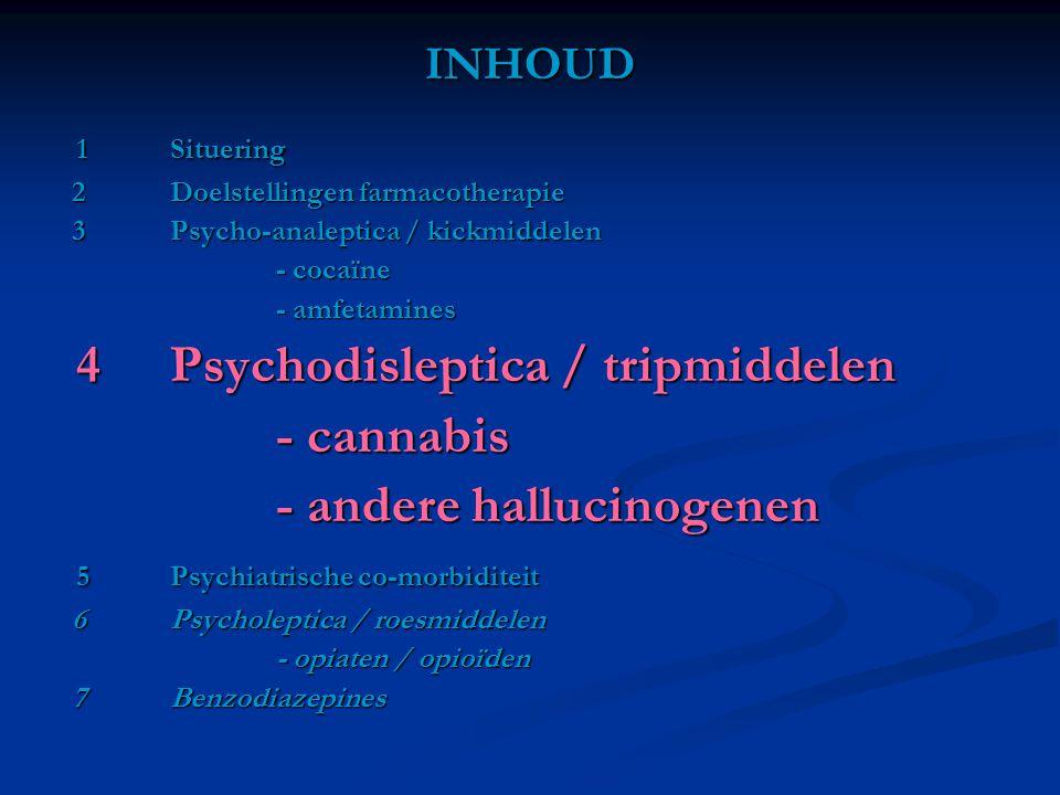 - andere hallucinogenen