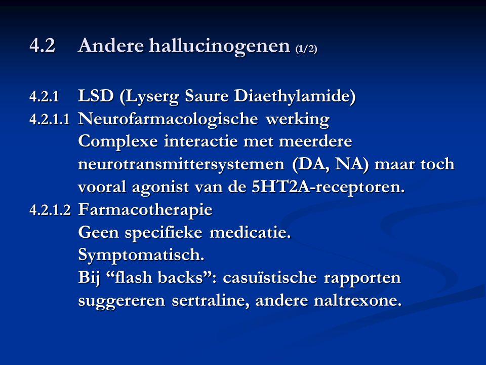 4.2 Andere hallucinogenen (1/2)