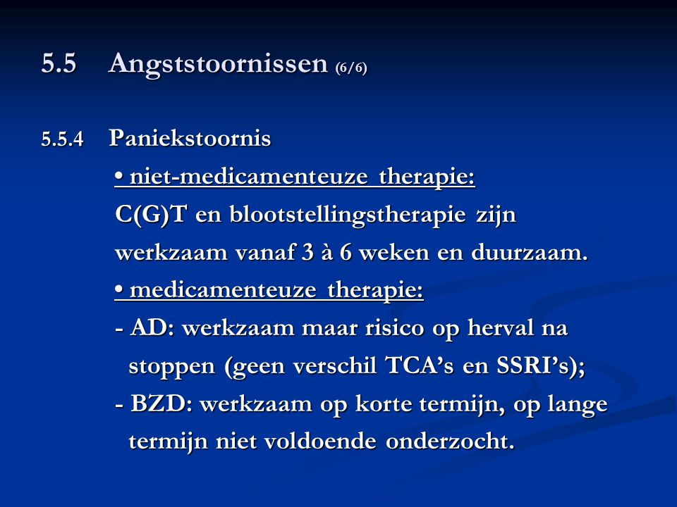5.5 Angststoornissen (6/6) C(G)T en blootstellingstherapie zijn