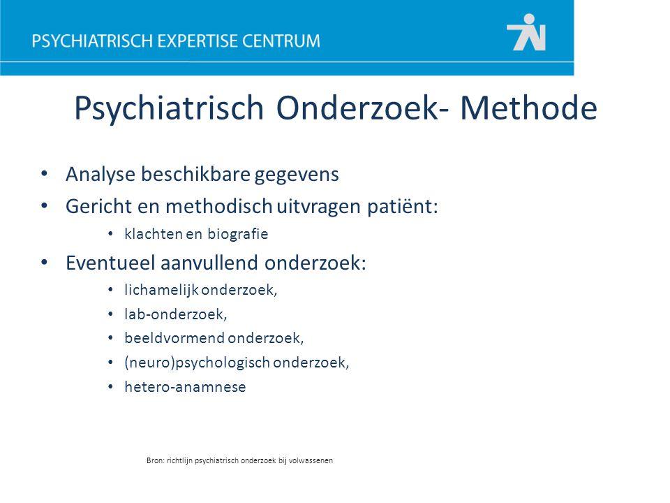 Psychiatrisch Onderzoek- Methode